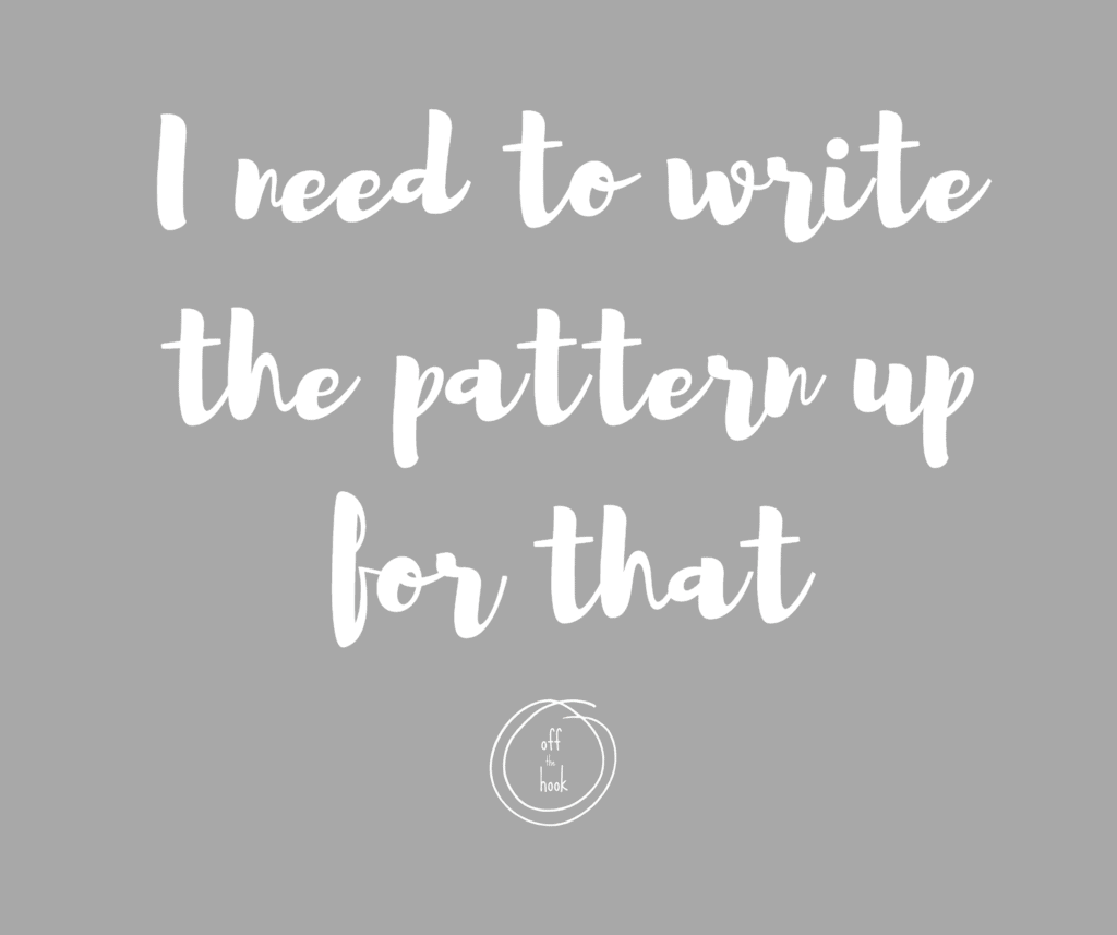 Crochet quotes - must write the pattern up